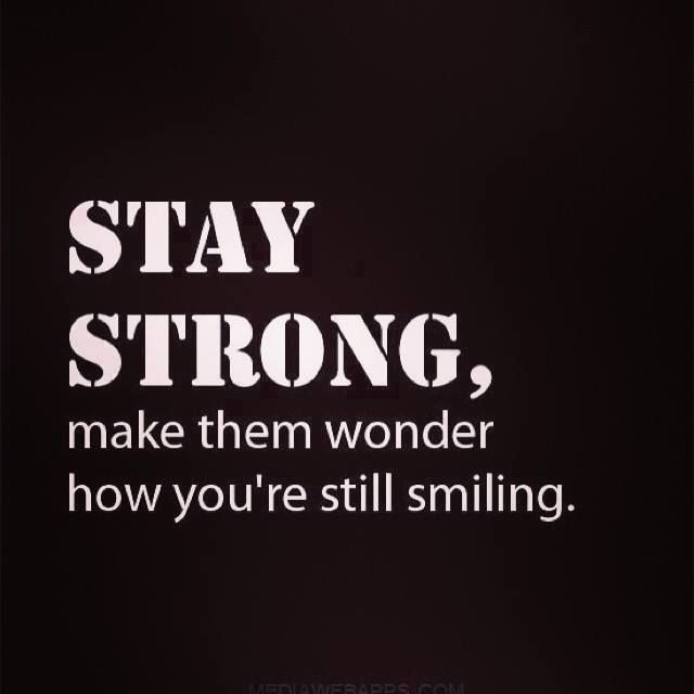 I Stay Strong Quotes Quotesgram