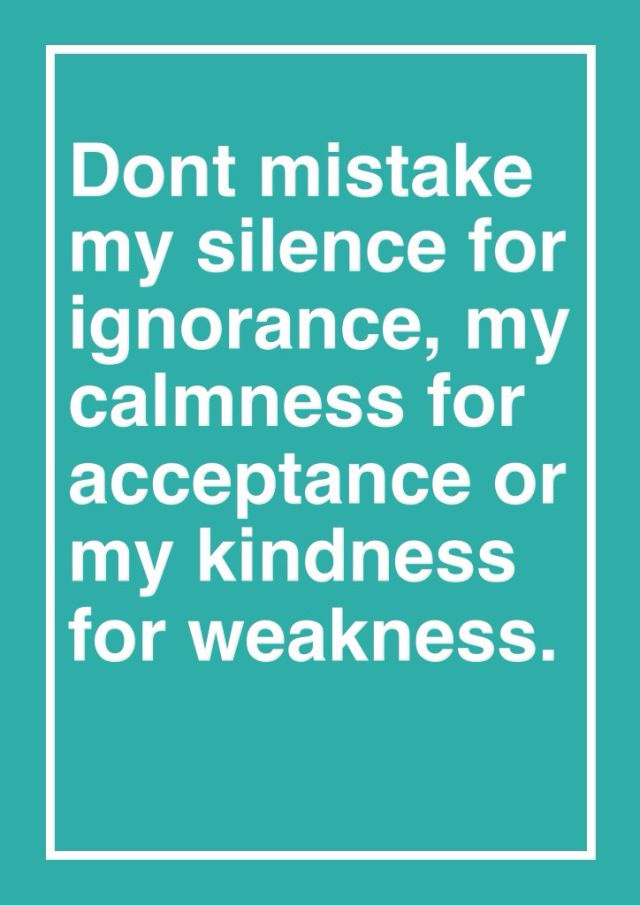 Kindness Taken Weakness Quotes