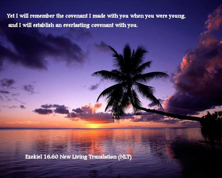 Ezekiel 16.60 New Living Translation (NLT)