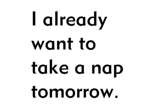 Naps.