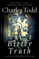 """A Bitter Truth"" by Charles Todd"