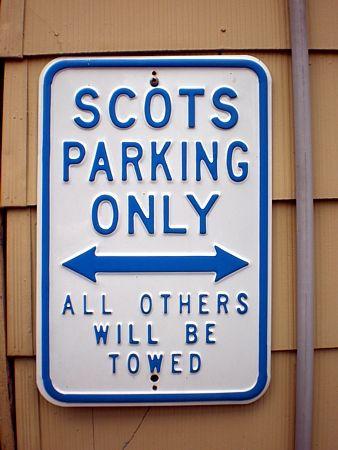 No shirt, no shoes no problem - no Scottish blood, NO PARKING