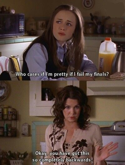 Funny Gilmore girls quote. Love this. My dr told me today that it's better to look good then feel good! LOL he didn't know the Gilmore's already explained that.