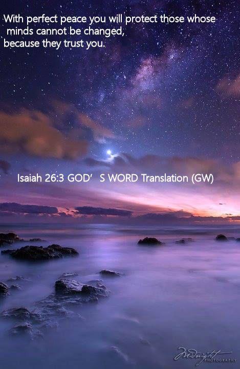 Isaiah 26.3 GOD'S WORD Translation (GW)