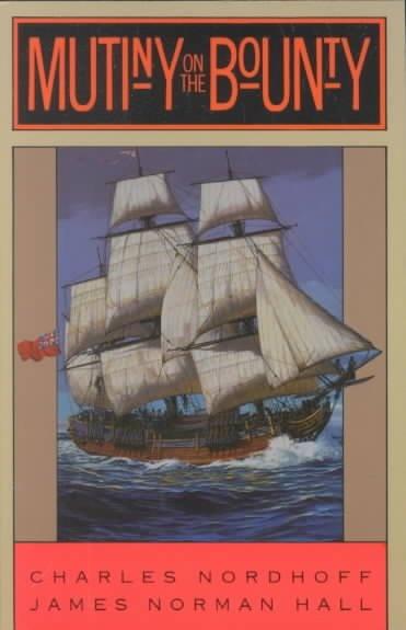 1935: Mutiny on the Bounty / Mutiny on the Bounty by Charles Nordhoff