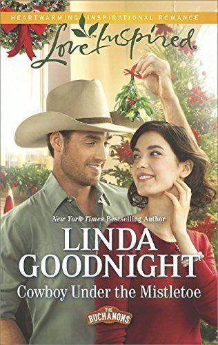 Cowboy Under the Mistletoe (The Buchanons) by Linda Goodnight, http://www.amazon.com/dp/B00K9ZWK4U/ref=cm_sw_r_pi_dp_NGGaub0NB2B0M