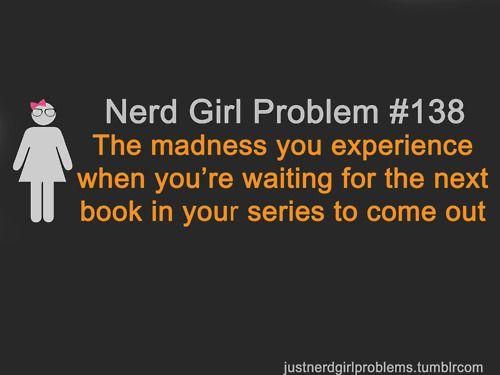 Nerd Girl Problem #138