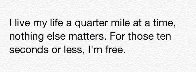 I Live My Life Quarter Mile Time