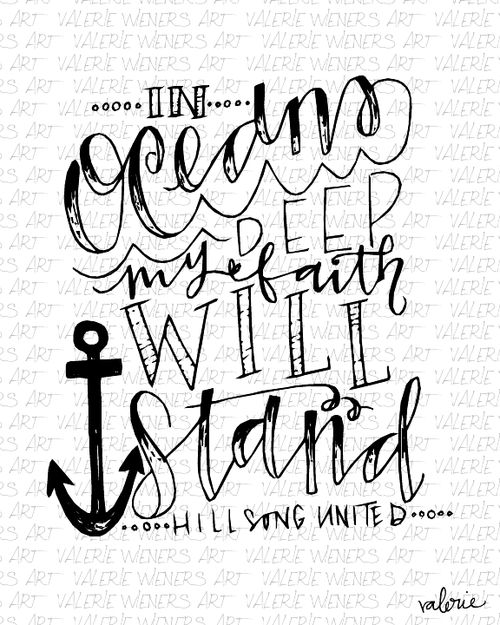 oceans Song by hillsong united lettered by Valerie print