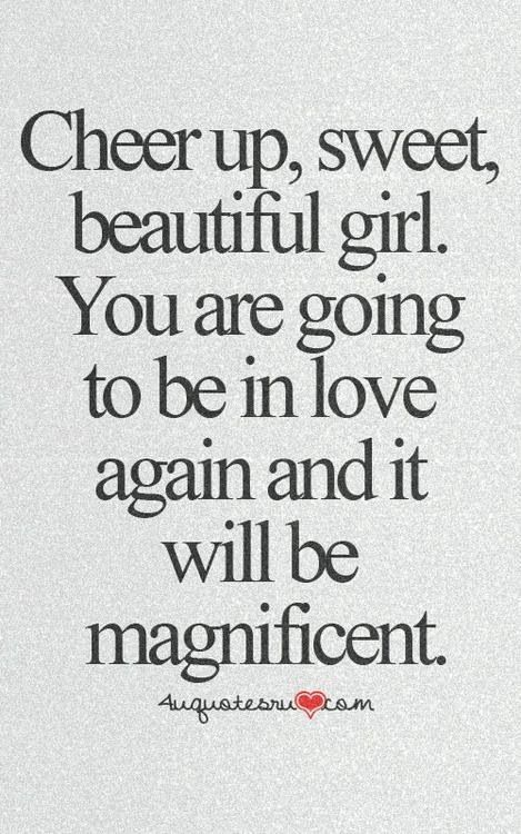 Cheer Up Quotes My Friend QuotesGram