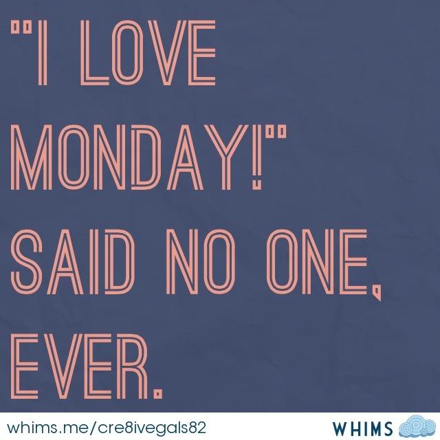 Rainy Days And Mondays Quotes
