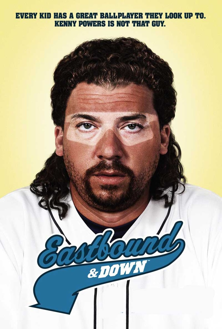 Eastbound and Down  Shows I cant miss  Pinterest