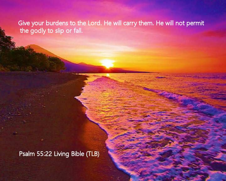 Psalm 55.22 Living Bible (TLB)
