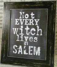 Etsy - HudsonHolidays - Halloween not every Witch lives in Salem sign digital - black uprint words vintage style paper old pdf 8 x 10 frame saying