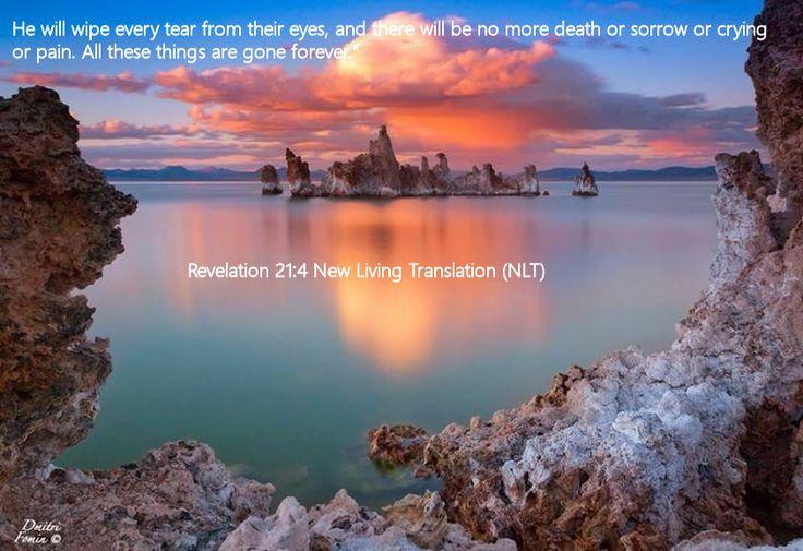 Revelation 21.4 New Living Translation (NLT)