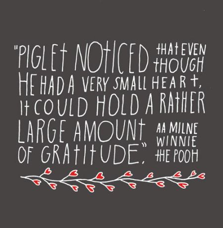 Piglet noticed that even though he had a very small heart, it could... | A. A. Milne Picture Quotes | Quoteswave