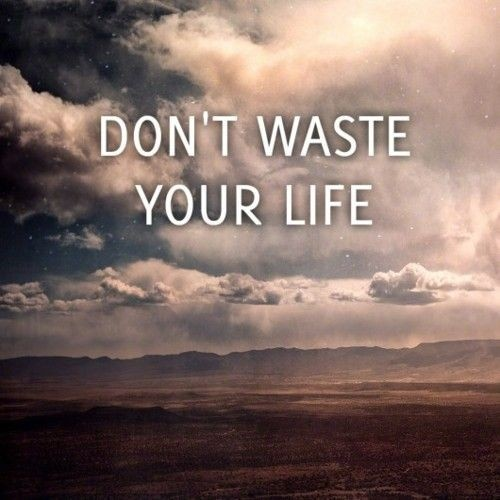 Wasting Time Quotes Wallpaper Wasted Life Quotes Quotesgram