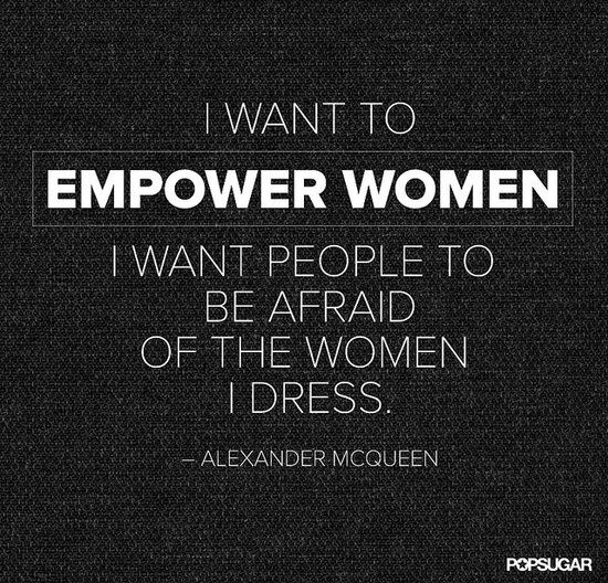 Alexander McQueen's designs are the ultimate power play #Fashion #quote #Mcqueen