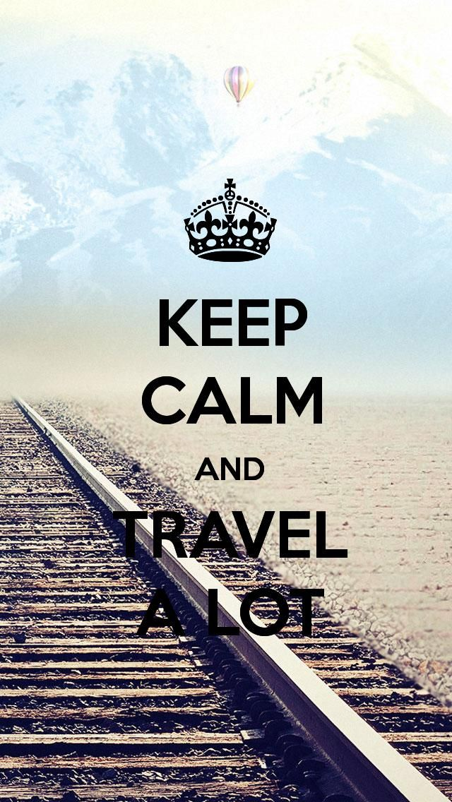 KEEP CALM AND TRAVEL A LOT, the iPhone 5 KEEP CALM Wallpaper I just pinned!