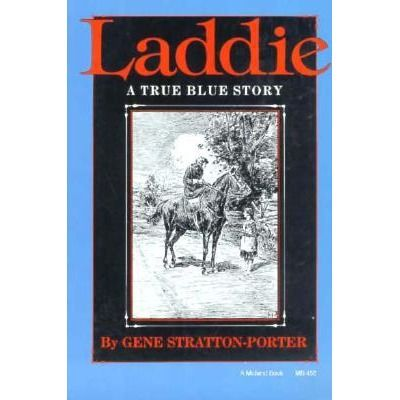 Laddie by Gene Stratton-Porter  / Young Adult Fiction
