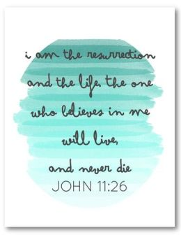 naptime diaries scripture print John 11:26