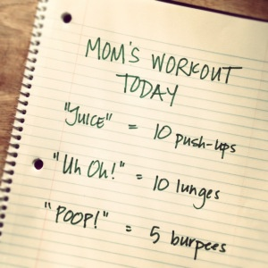 Mom's Workout | popularpaleo.com (haha! I should do this with