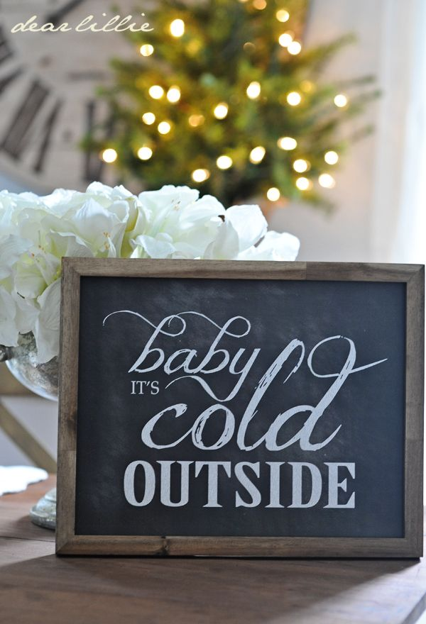 Love this sign for winter decorating