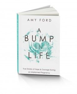 A Bump In Life by Amy Ford