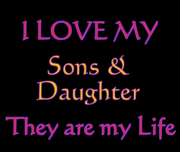 And Quotes Son Daughter