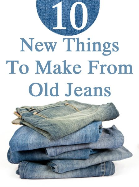 10 New Things To Make From Old Jeans