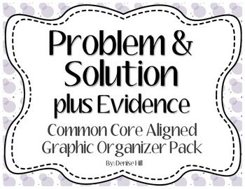 Problem & Solution + Evidence Graphic Organizer {Freebie