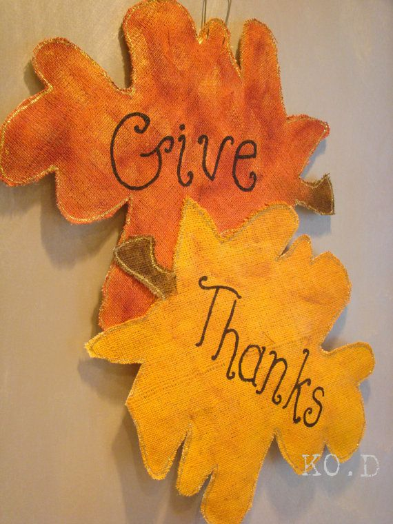 Fall leaves Give Thanks painted burlap door hanging by kodDesigns, $40.00