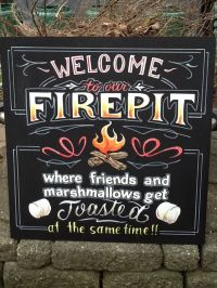 Fire pit sign | DIY Home projects | Pinterest