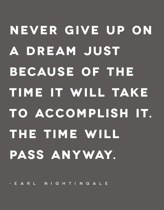Never give up on a dream quote