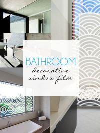 Bathroom Decorative Window Film | Home Decor | Pinterest