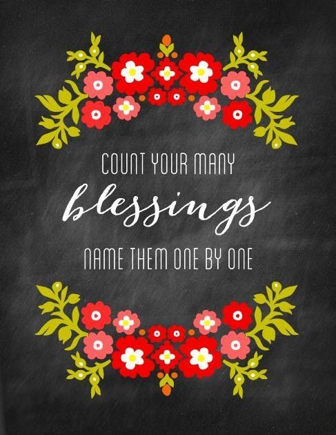 Count your many blessings.