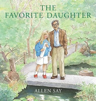The Favorite Daughter by Allen Say