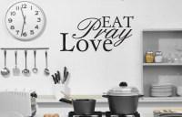 Eat Pray Love - Word art | Fantastick Wall Art | Pinterest