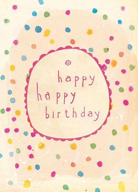 Happy Happy Birthday by lovelysweetwilliam