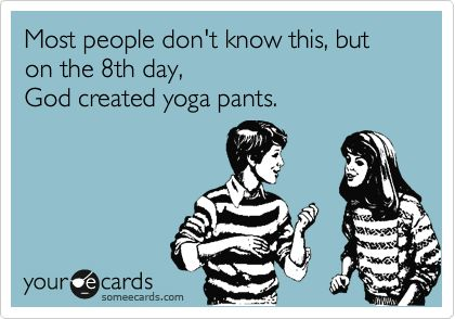 Yoga Pants Quotes - The Girl in Yoga Pants