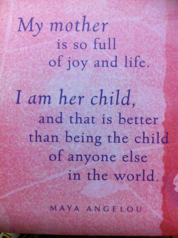 Maya Angelou Quotes About Mothers Quotesgram