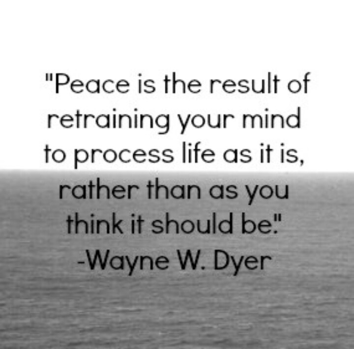 Peace...finding it and being happy with the way things are!