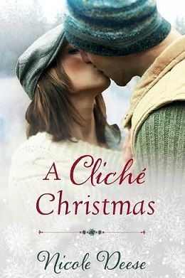 A Cliche Christmas by Nicole Deese. I loved this book!