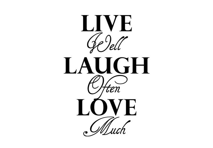 Laugh Often Love Much Quote
