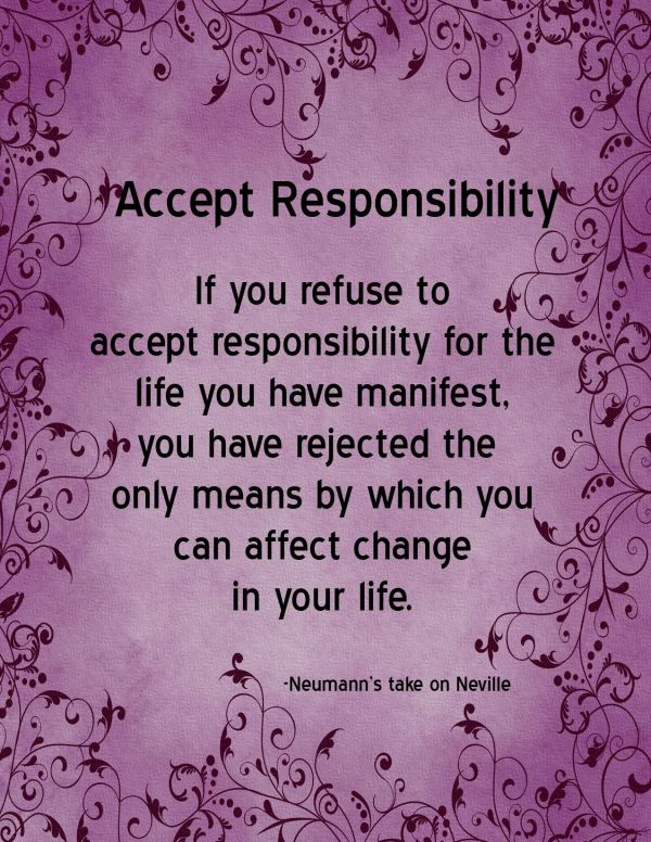 20 Others Do Not Blame Take Responsibility Quote Pictures And Ideas