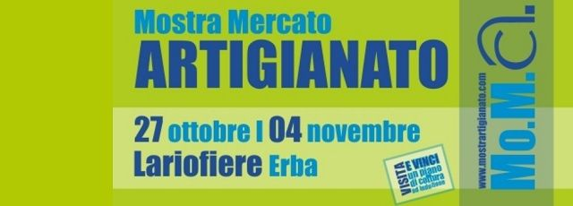 L'Eccellenza DELL'ARTIGIANATO ITALIANO IN MOSTRA A Lariofiere dal 27 ottobre al 4 novembre 2012 | Madeinitaly For Me