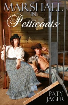 Paty Jager ~ Marshal in Petticoats ~ When a down-on-its-luck mining town makes accident prone Darcy Duncan marshal after she shoots a bank robber, she puts every effort into helping the town. Gil Halsey has been running from his past and finally found a place to settle, until a scrawny greenhorn marshal turns out to be an enticing, young woman who lures him from his path.