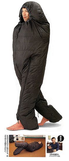 A walkable sleeping bag... AHAHAHA! :)  Seriously made me laugh so hard!