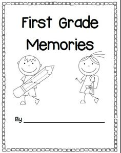Farewell, First Grade! Writing reflections, memory book