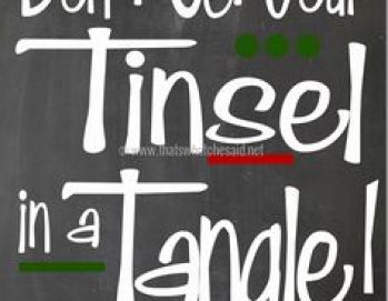 Free Christmas Printable! Don't get your Tinsel in a Tangle from thatswhatchesaid.net #freeprintables #christmas
